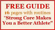 Free Guide: Strong Core Makes you a Better Athlete