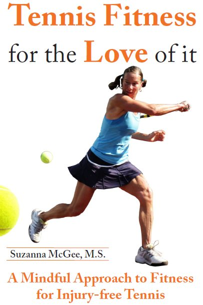 Tennis Fitness for the Love of it