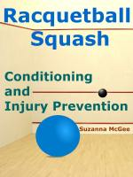 Racquetball and Squash: Conditioning and Injury Prevention